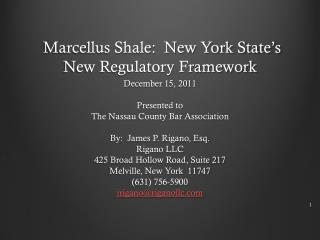Marcellus Shale:  New York State's New Regulatory Framework