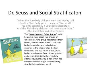 Dr. Seuss and Social  S tratificaton