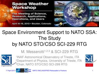 Space Environment Support to NATO SSA: The Study by NATO STO / CSO SCI-229 RTG