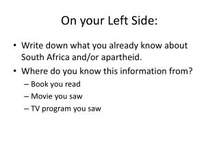 On your Left Side: