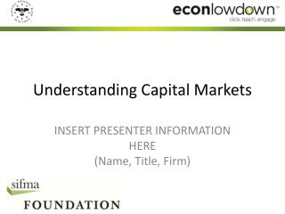 Understanding Capital Markets