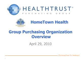 HomeTown  Health Group Purchasing Organization  Overview