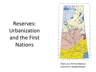 Reserves: Urbanization and the First Nations