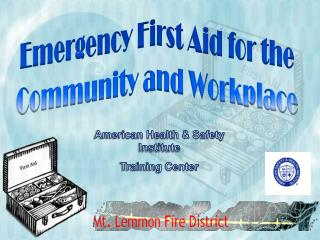 Emergency First Aid for the Community and Workplace