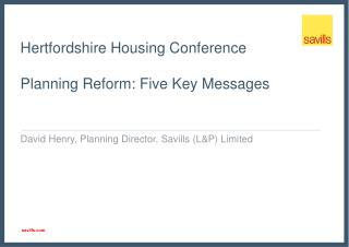 Hertfordshire Housing Conference Planning Reform: Five Key Messages