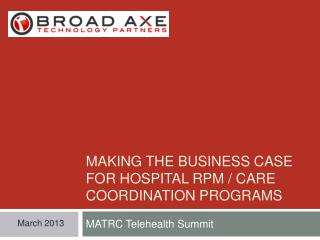 Making the business case for hospital RPM / Care Coordination programs