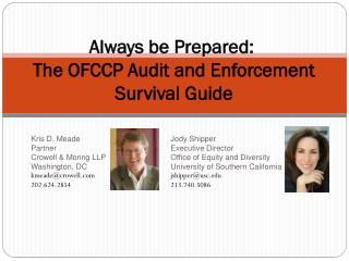 Always be Prepared:   The OFCCP Audit and Enforcement Survival Guide