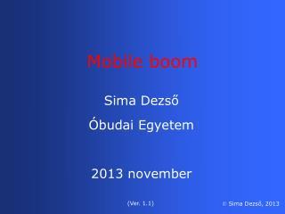 Sima Dezső Óbudai Egyetem 20 13  november