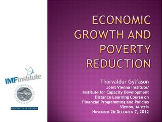 Economic Growth and  poverty reduction