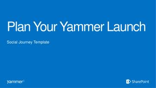 Plan Your Yammer Launch