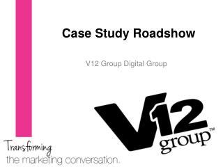 Case Study Roadshow