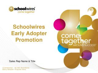 Schoolwires Early Adopter Promotion