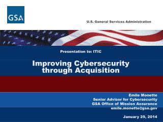 Presentation to: ITIC Improving Cybersecurity through Acquisition
