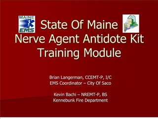 State Of Maine Nerve Agent Antidote Kit Training Module
