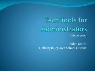 Tech Tools for Administrators