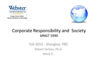 Corporate Responsibility and  Society MNGT  5990