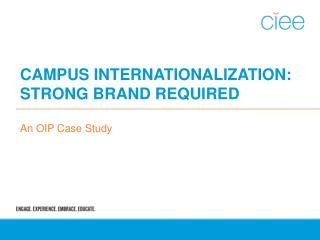 Campus Internationalization:   Strong Brand Required