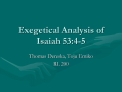 Exegetical Analysis of Isaiah 53:4-5