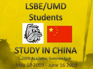 LSBE/UMD Students  STUDY IN CHINA