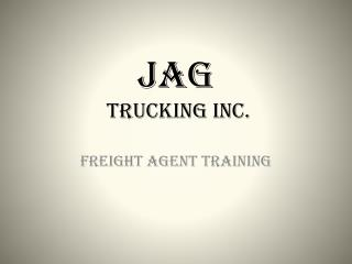 Jag  Trucking Inc.