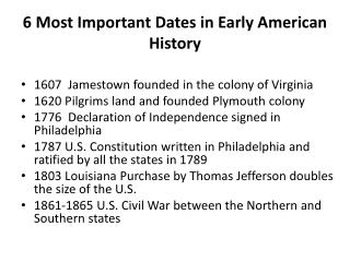 6 Most Important Dates in Early American History