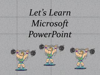 Let's Learn Microsoft PowerPoint