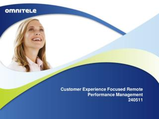 Customer Experience Focused Remote Performance Management  240511
