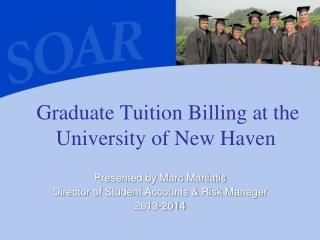 Graduate Tuition Billing at the University of New Haven
