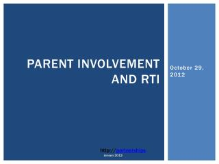 Parent Involvement and  RtI