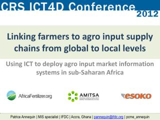 Linking farmers to agro input supply chains from global to local levels