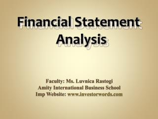 Faculty: Ms. Luvnica Rastogi Amity International Business School Imp Website:  www.investorwords.com