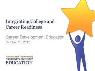 Integrating College and Career Readiness