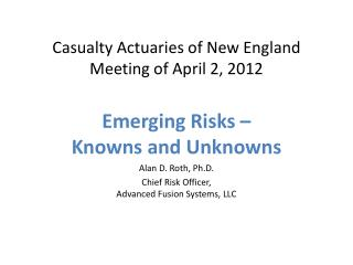 Casualty Actuaries of New England Meeting of April 2, 2012