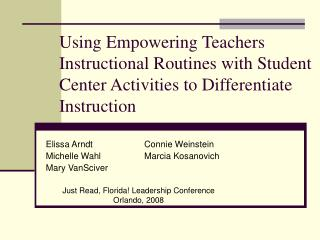 Using Empowering Teachers Instructional Routines with Student Center Activities to Differentiate Instruction