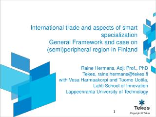 International trade and aspects of smart specialization General Framework and case on (semi)peripheral region in Finland