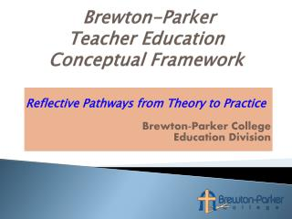 Brewton-Parker  Teacher Education Conceptual Framework