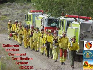 California    Incident       Command          Certification              System                  (CICCS)