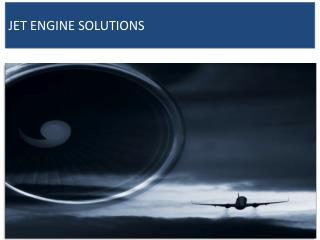 JET ENGINE SOLUTIONS