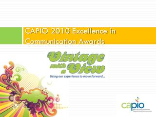 CAPIO 2010 Excellence in Communication Awards