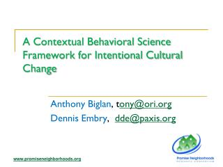 A Contextual Behavioral Science Framework for Intentional Cultural Change