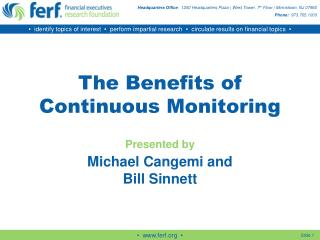 The Benefits of Continuous Monitoring Presented by Michael Cangemi and Bill Sinnett