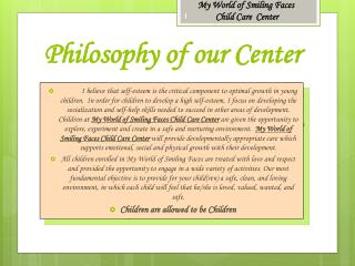 Philosophy of our Center