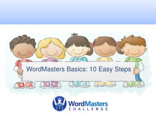 WordMasters  Basics: 10 Easy Steps