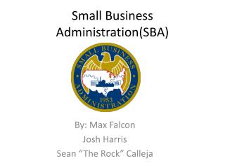 Small Business Administration(SBA)