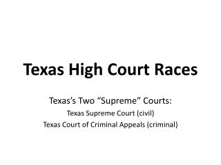 Texas High Court  Races