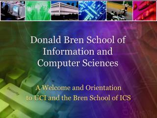 Donald Bren School of Information and Computer Sciences