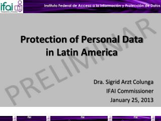 Protection of Personal Data in Latin America