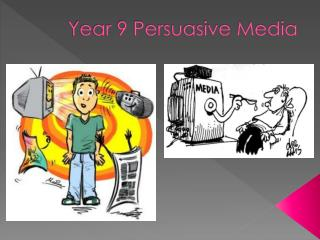 Year 9 Persuasive Media