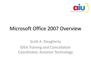 Microsoft Office 2007 Overview