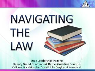NAVIGATING  THE  LAW